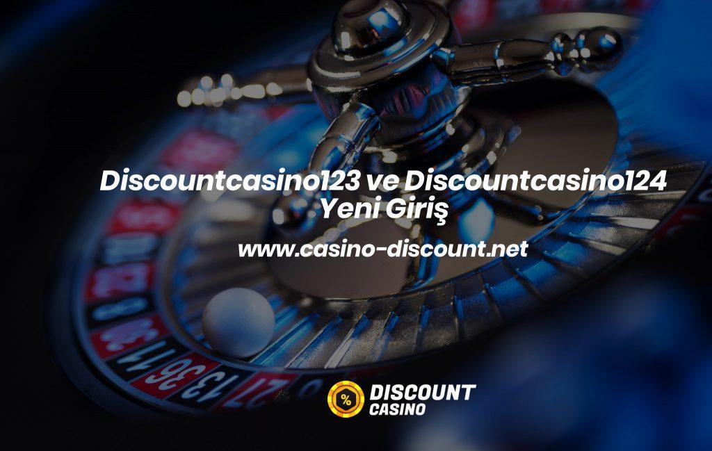 Discountcasino123 ve Discountcasino124 Yeni Giriş